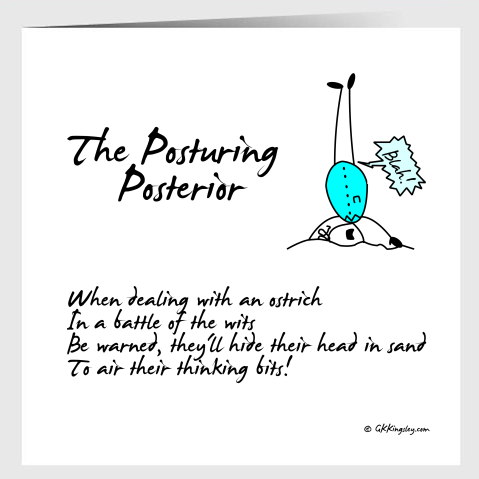 The Posturing Posterior  Greetings Card by GK Kingsley