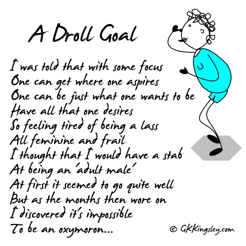 A Droll Goal by GK Kingsley - Pick-me-up Pearls and Humorous Verse