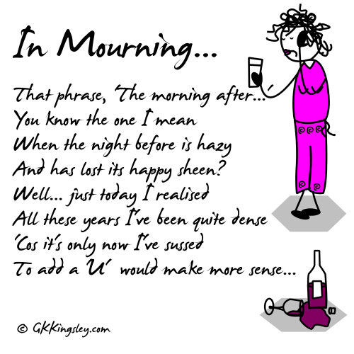 In Mourning... by GK Kingsley - Pick-me-up Pearls and Humorous Verse