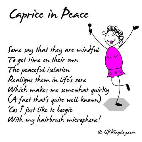 Caprice in Peace by GK Kingsley - Humorous Verse