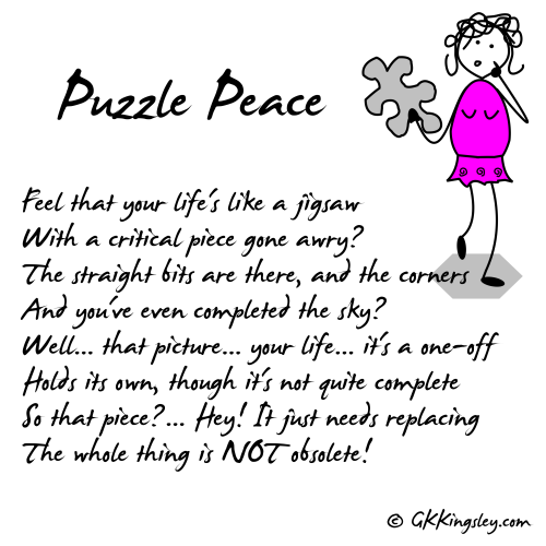 Puzzle Peace by GK Kingsley - Pick-me-up Pearls and Thought Provoking Verse
